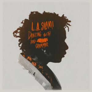 L.A.Salami_Dancing_With_Bad_Grammar_Album